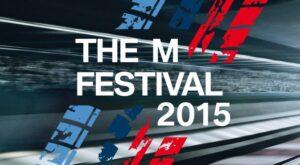 The M Festival 2015